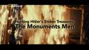 Tras los tesoros perdidos de Hitler: los verdaderos Monuments Men