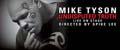'Myke Tyson: Undisputed Truth' (Spike Lee)