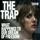 La trampa (Adam Curtis, 2007)