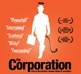 The Corporation (Mark Achbar, 2003)